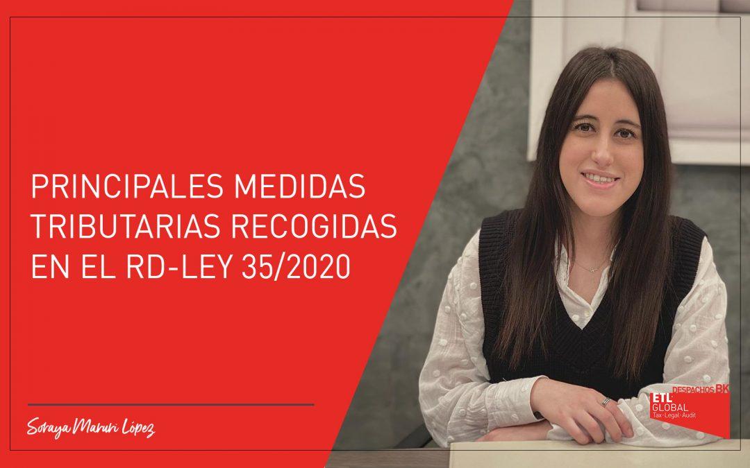 Principales medidas tributarias recogidas en el RD-Ley 35/2020, de 22 de diciembre