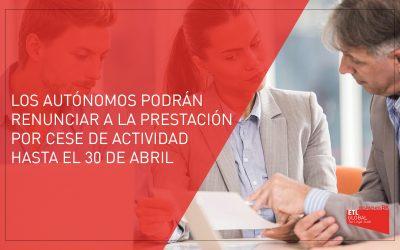 El plazo de los autónomos para renunciar a la prestación por cese de actividad finaliza el 30 de abril