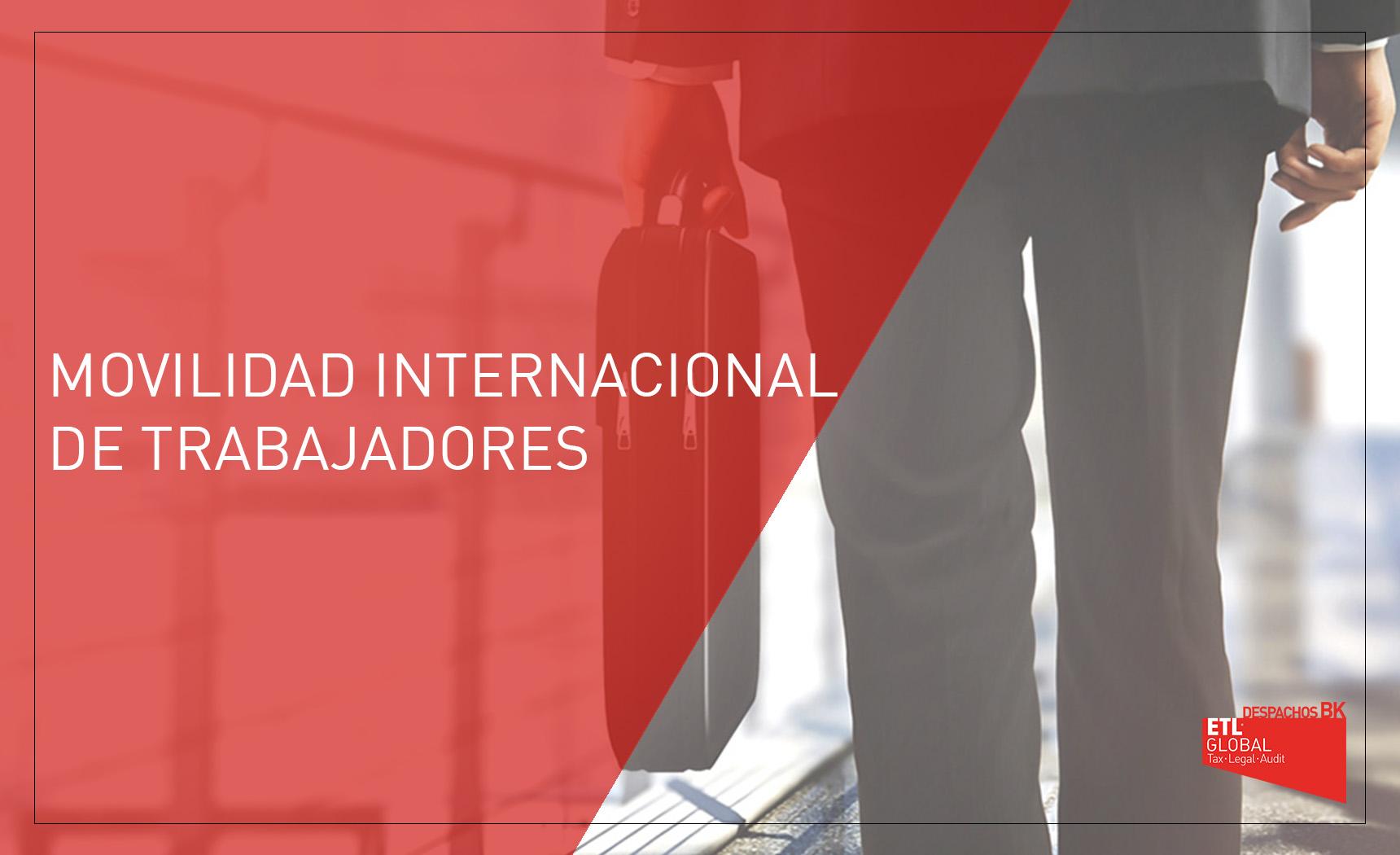 movilidad internacional de trabajadores despachos bk