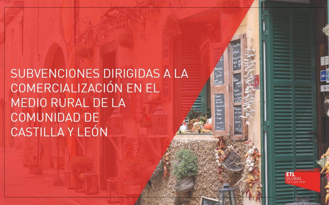 Subvenciones para la comercialización en el medio rural de Castilla y León