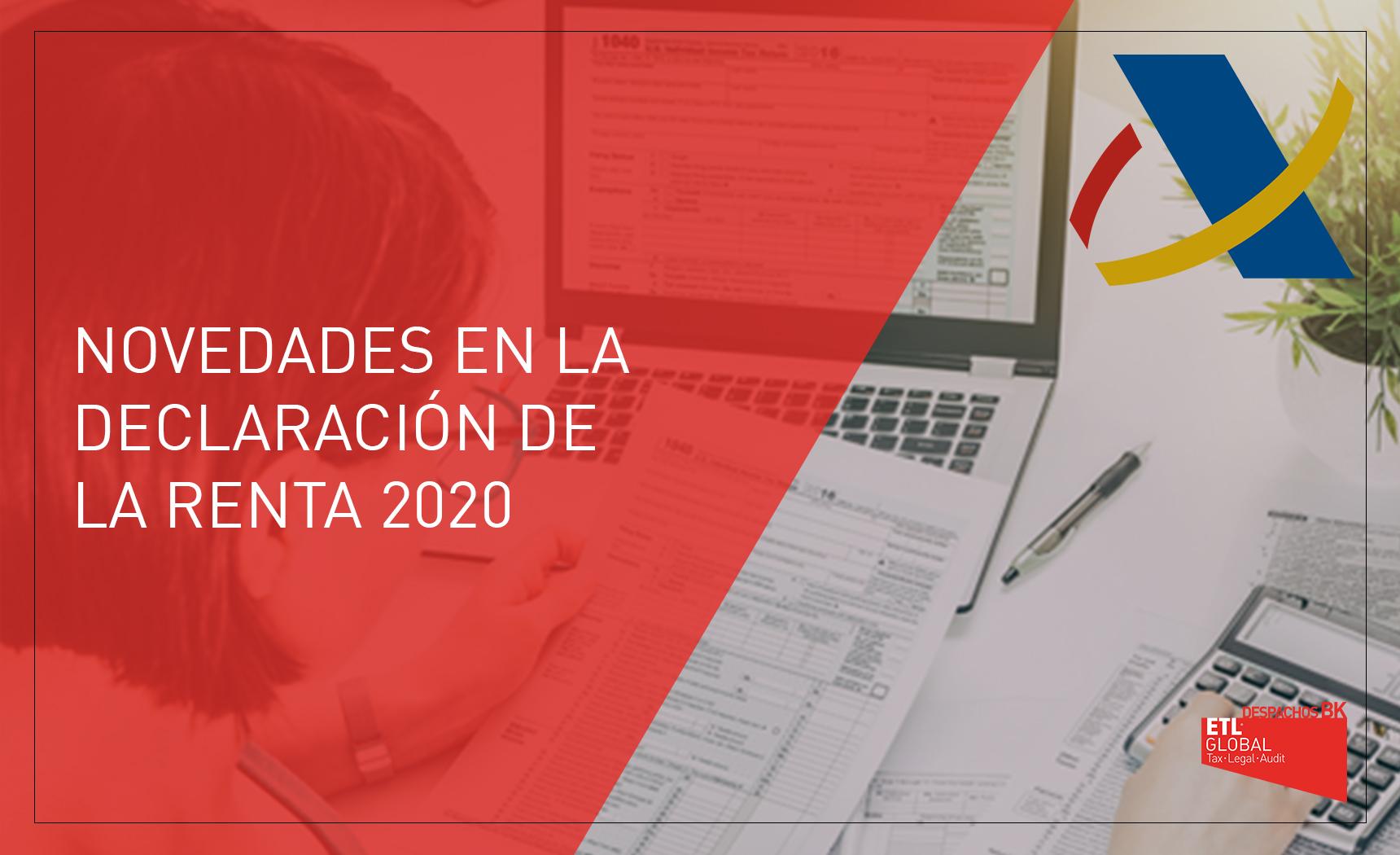 novedades declaración renta 2020 - despachos bk