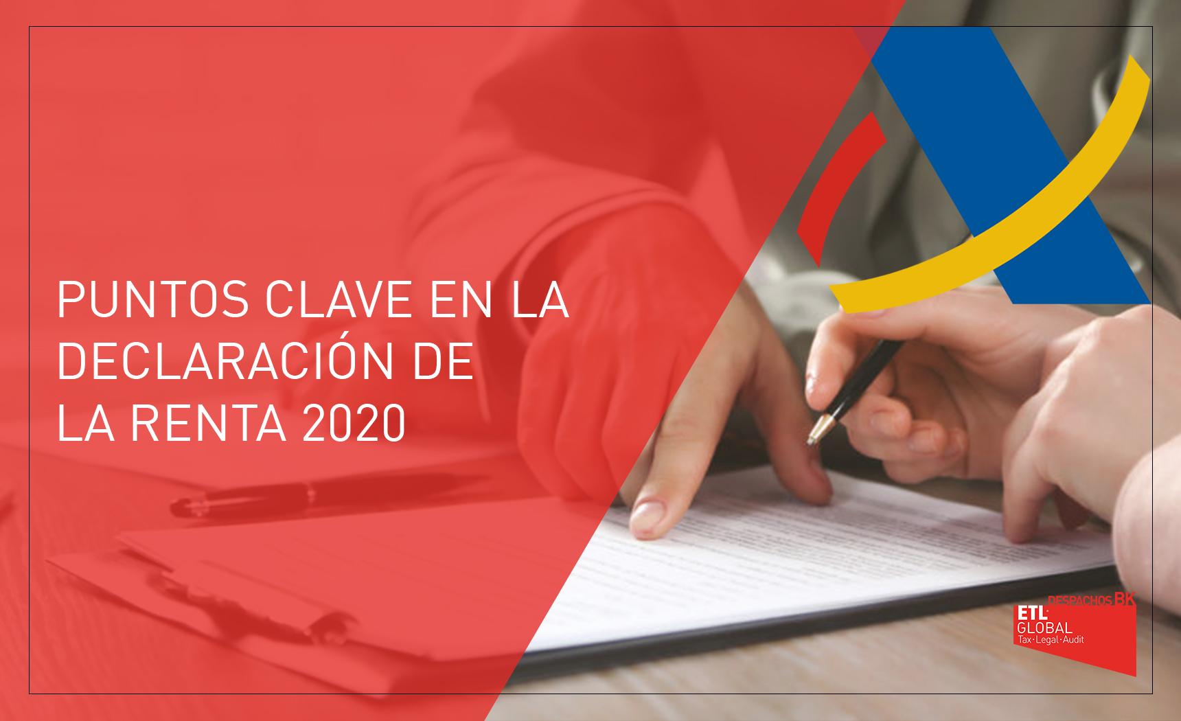 Puntos clave en la declaración de la renta 2020