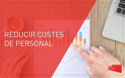 Reducir costes de personal