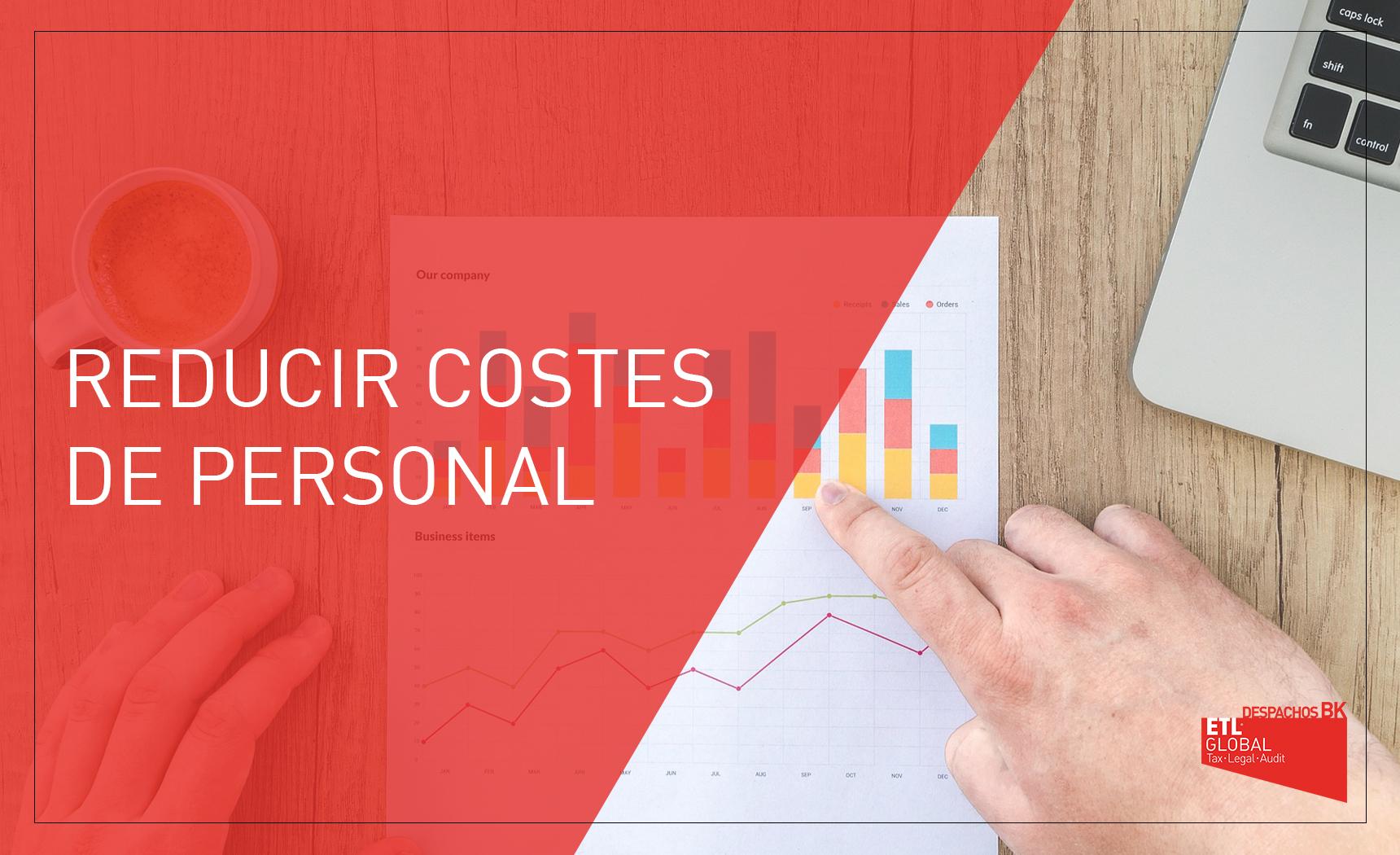reducir costes de personal - despachos bk etl