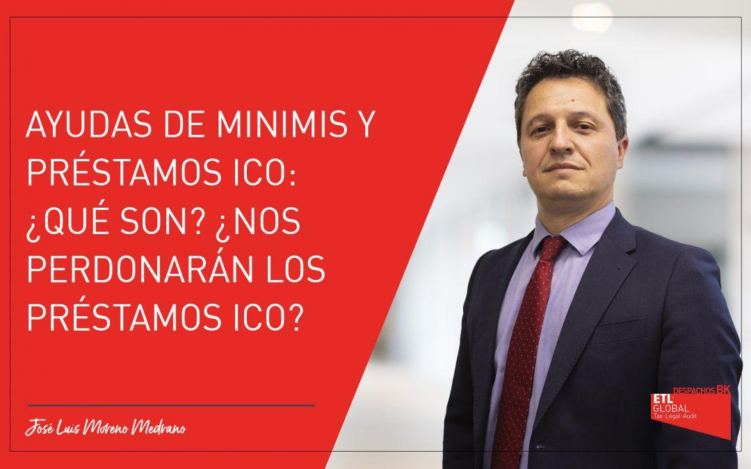 Ayudas de minimis y préstamos ICO: ¿Qué son? ¿Nos perdonarán los préstamos ICO?