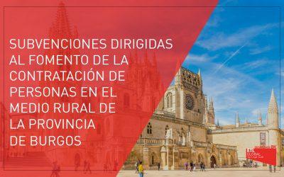 Subvenciones dirigidas al fomento de la contratación en el medio rural de Burgos