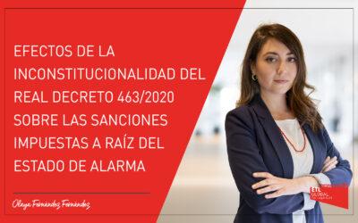 Efectos de la inconstitucionalidad del RD 463/2020 sobre las sanciones impuestas a raíz del Estado de Alarma