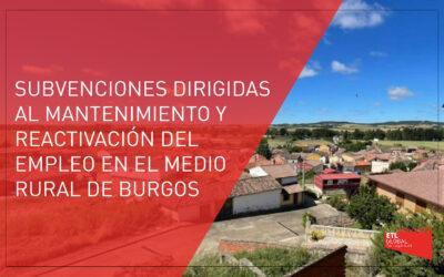 Subvenciones destinadas al mantenimiento y reactivación del empleo en el medio rural de la provincia de Burgos
