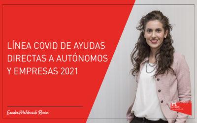 Línea COVID de ayudas directas a autónomos y empresas 2021