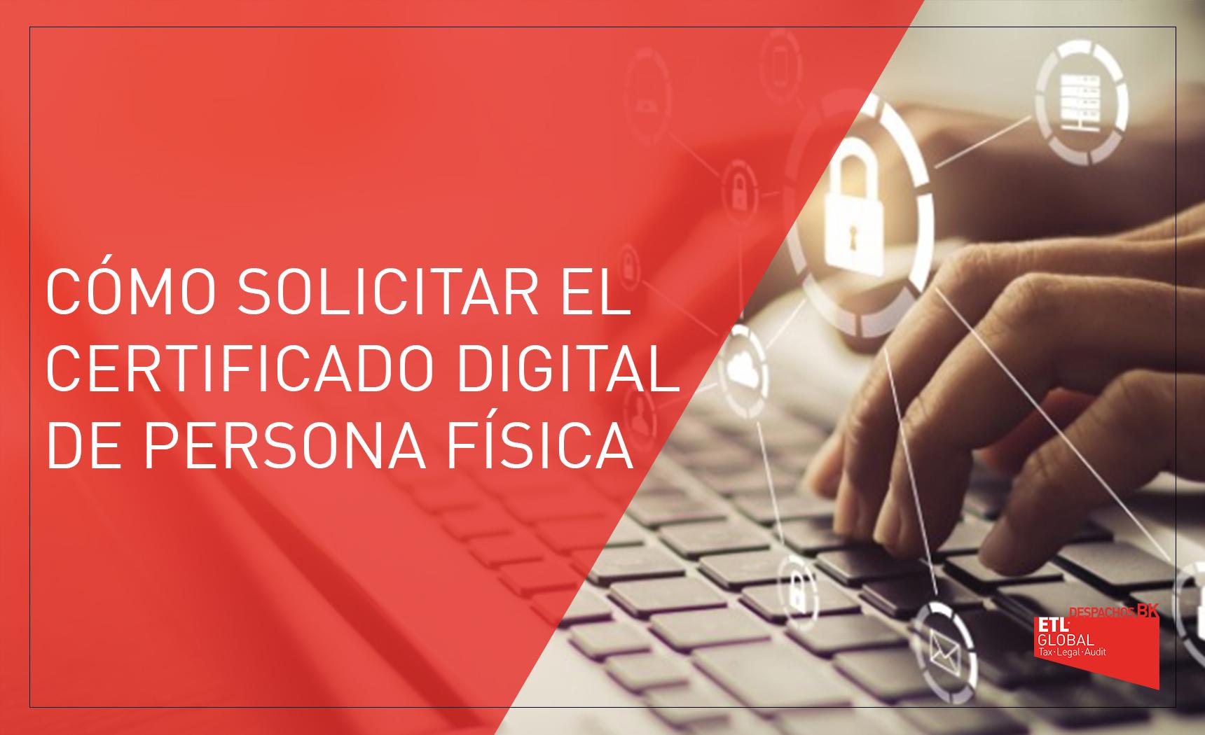 Solicitar certificado digital de persona física