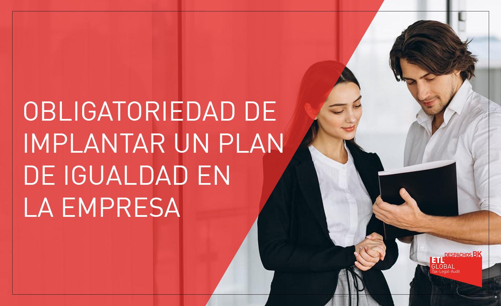 obligatoriedad plan de igualdad empresa